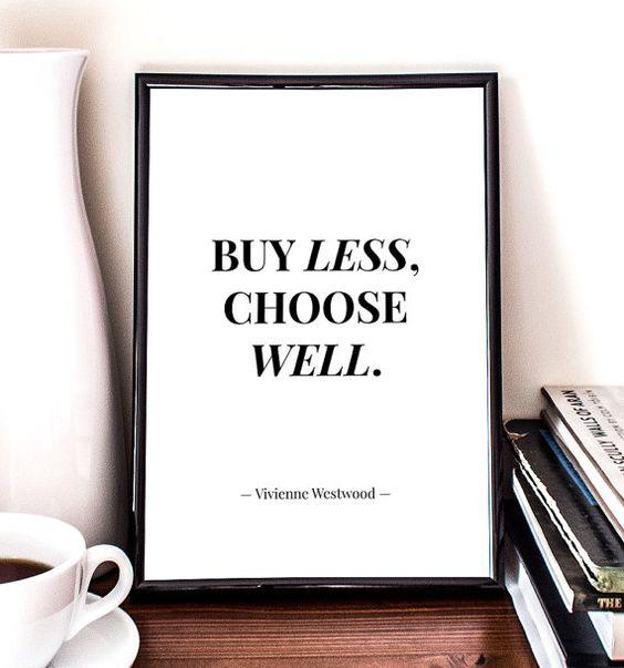 nakupujte méně, ale kvalitně